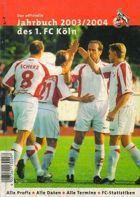 1.FC Koln Yearbook 2003 / 2004