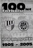 100 years of football near to White Tower 1905-2005 (Hradec Kralove)
