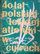 40 years of Polish athletic in statistics 1919-1959