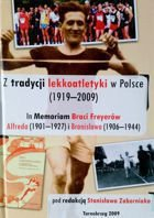 Athletic traditions in Poland (1919-2009). For Freyer brothers memory