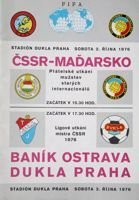 Czechoslovakia - Hungary masters and Dukla Prague - Banik Ostrava I League official programme (02.10.1976)