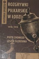 Football competition in Lodz 1910-1919 (History of Sport, volume 1)