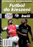 Football to pocket. Bookie guide of the 2008/2009 season (nr 3)