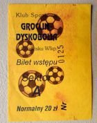 Groclin Dyskobolia Grodzisk Wielkopolski league match ticket (the nineties)