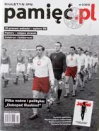 IPN Bulletin memory.pl nr 3/2012 (Football and politic)