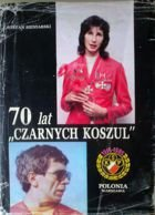 KKS Polonia - 70 years of the Black Shirts