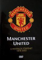 Manchester United. The official history 1878-2002 DVD film
