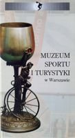 Museum of Sport and Touristic in Warsaw guide