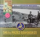 On the SHL motorbike across Goloborze. History People Events