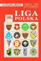 Poland League History: FUJI Football Encyclopedia (volume 25)