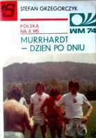 Poland in X World Cup: Diary from Murrhardt