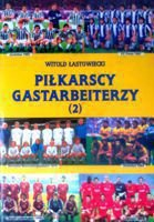 Polish footballers in foreign leagues - volume 2
