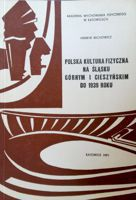 Polish sport in Upper and Cieszyn Silesia from beginning to 1939 year
