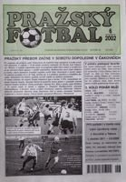 Prazsky Fotbal weekly magazine nr 6/2002 - Prazsky Prebor league fan's guide Spring 2002