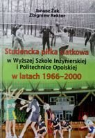 Students volleyball at Engineer Academy and Opole University of Technology 1966-2000