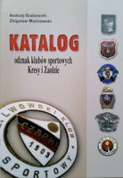 The Catalogue of sport clubs badges of Polish Eastern Borderlands and Zaolzie