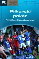 The Football poker. Business without mask
