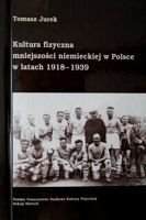 The German Physical Culture in Poland 1918-1939
