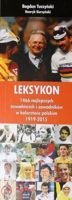The Lexicon of the 1466 best cycling racer's in Poland 1919-2015
