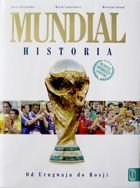 The World Cup History. From Uruguay to Russia