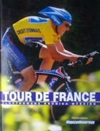Tour de France - Illustrated Chronicle of Race