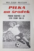 WKS Slask Wroclaw - Programme of I League Autumn round 1984