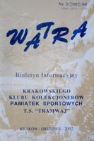 """Watra"" - Bulletin of Sport Collectors Association TS Tramwaj nr 3(40)/2002"