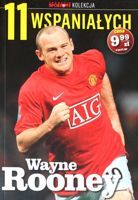Wayne Rooney (The 11 Magnificents - Przeglad Sportowy collection, nr 3)