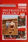 Polish Championships. Matches - Clubs - Seasons 1918-1939 (The FUJI Football Encyclopedia, volume 52)
