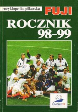Fuji Football Encyclopedia, volume 22, Polish Yearbook 98-99