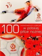 100 Essential events of Polish football history