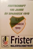 100 years SV Sparneck 1910 Jubilee Book