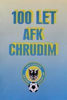 100 years of AFK Chrudim