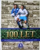 100 years of football in Mlada Boleslav 1902-2002