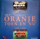 1905-1914 Oranges then and now 2000/2001 (volume 1)