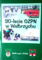 30 years of Football Association in Walbrzych