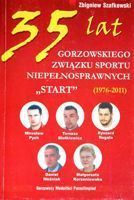 35 years of Gorzow Disabled Sportsman's Association Start (1976-2001)