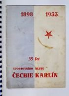 35 years of Sport Club Čechie Karlín 1898-1933 (copy)