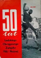 50 years of District Lodz Football Association