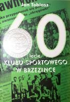 60 years of Sport Club in Brzezinka