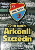 70 years history of Arkonia Szczecin