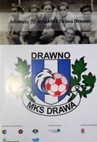70 years of MKS Drawa Drawno 1947-2007
