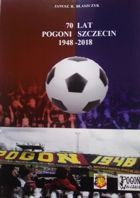 70 years of Pogon Szczecin (Poland)