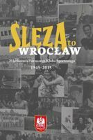 70 years of Sleza Wroclaw - album, history