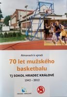 70 years of mens basketball and 65 years of women's basketball in TJ Sokol Hradec Kralove