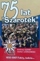 "75 years ""Szarotek"" 1932-2007 Club Hockey Podhale Nowy Targ (Poland)"