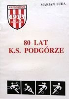 80 years Sports Club Podgorze (Poland)