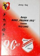 90 years history of MKKS Polonia 1912 Leszno