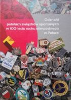 Badges of Polish sport associations in the 100th anniversary of the Olympic movement in Poland