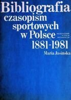 Bibliography sports magazines in Poland, 1881-1981